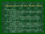 organization of the new product effort