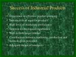 success of industrial products