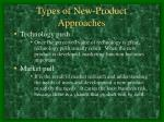types of new product approaches