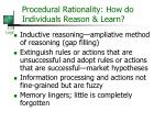procedural rationality how do individuals reason learn
