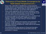 relevance of fixed mobile convergence for ngn global perspective cont8