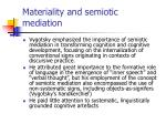 materiality and semiotic mediation