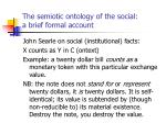 the semiotic ontology of the social a brief formal account