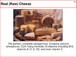 real raw cheese