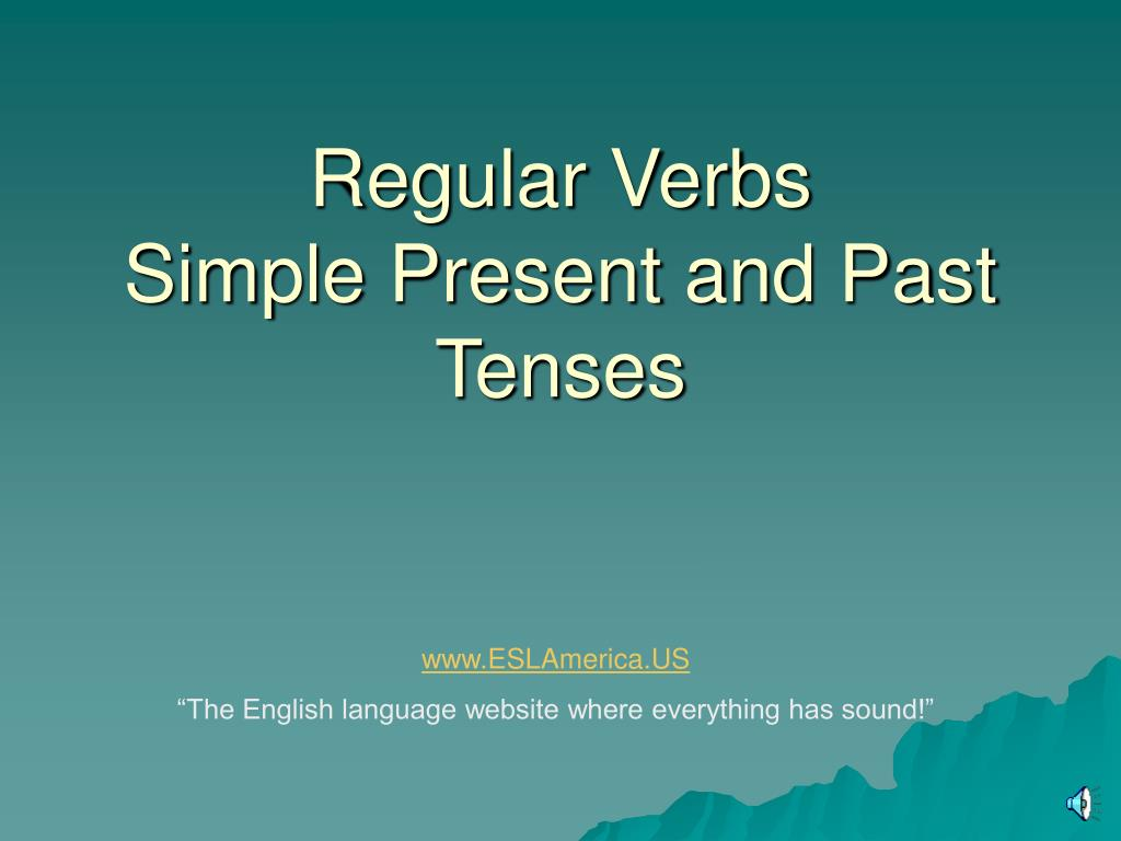 regular verbs simple present and past tenses l.