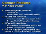 common problems with audio devices