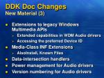 ddk doc changes new material 3