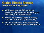 global effects sample additions and upgrades