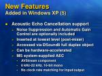 new features added in windows xp 5