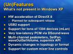 un features what s not present in windows xp