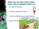 data may not tell us the whole truth but it certainly doesn t lie