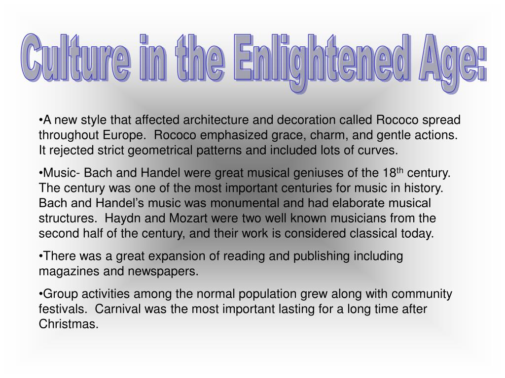 Culture in the Enlightened Age: