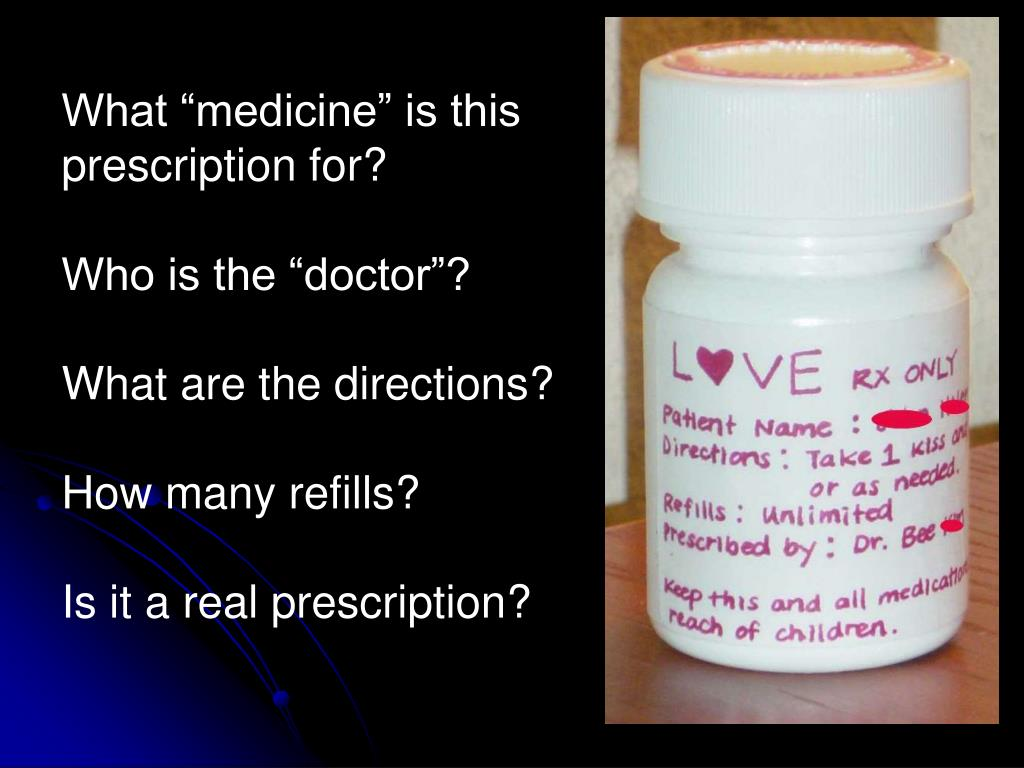 """What """"medicine"""" is this prescription for?"""
