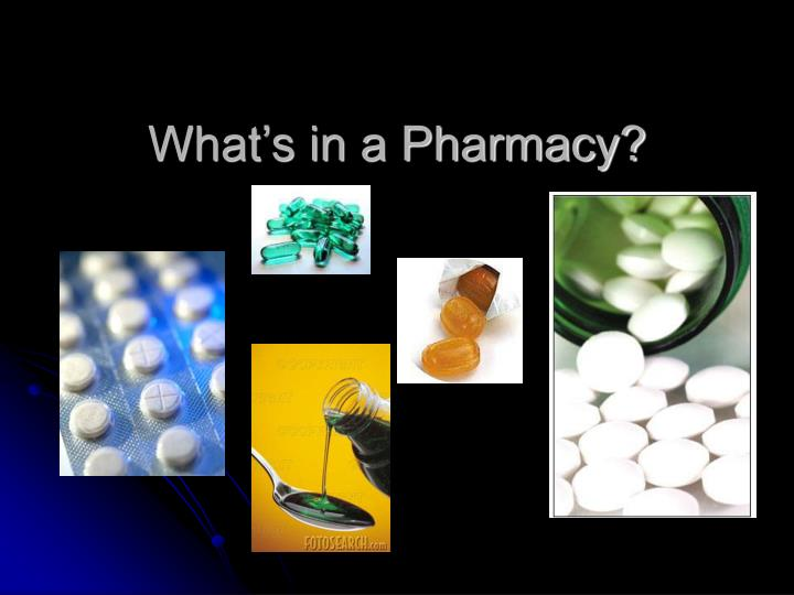 What s in a pharmacy