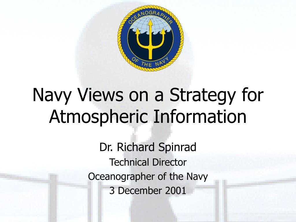 navy views on a strategy for atmospheric information l.