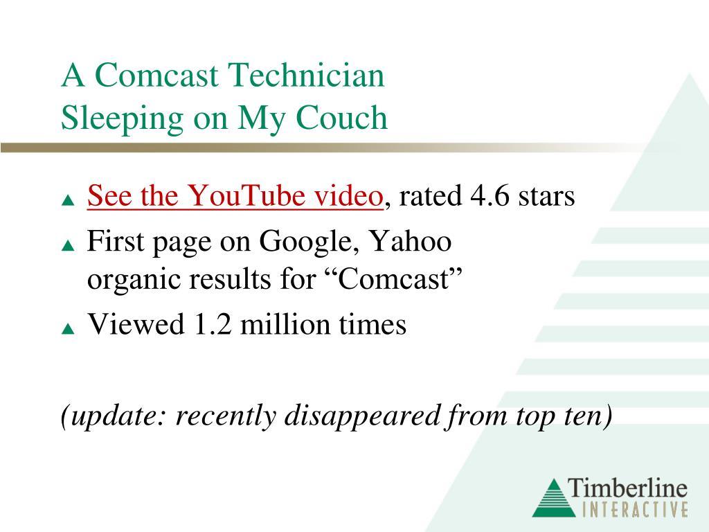 A Comcast Technician Sleeping on My Couch