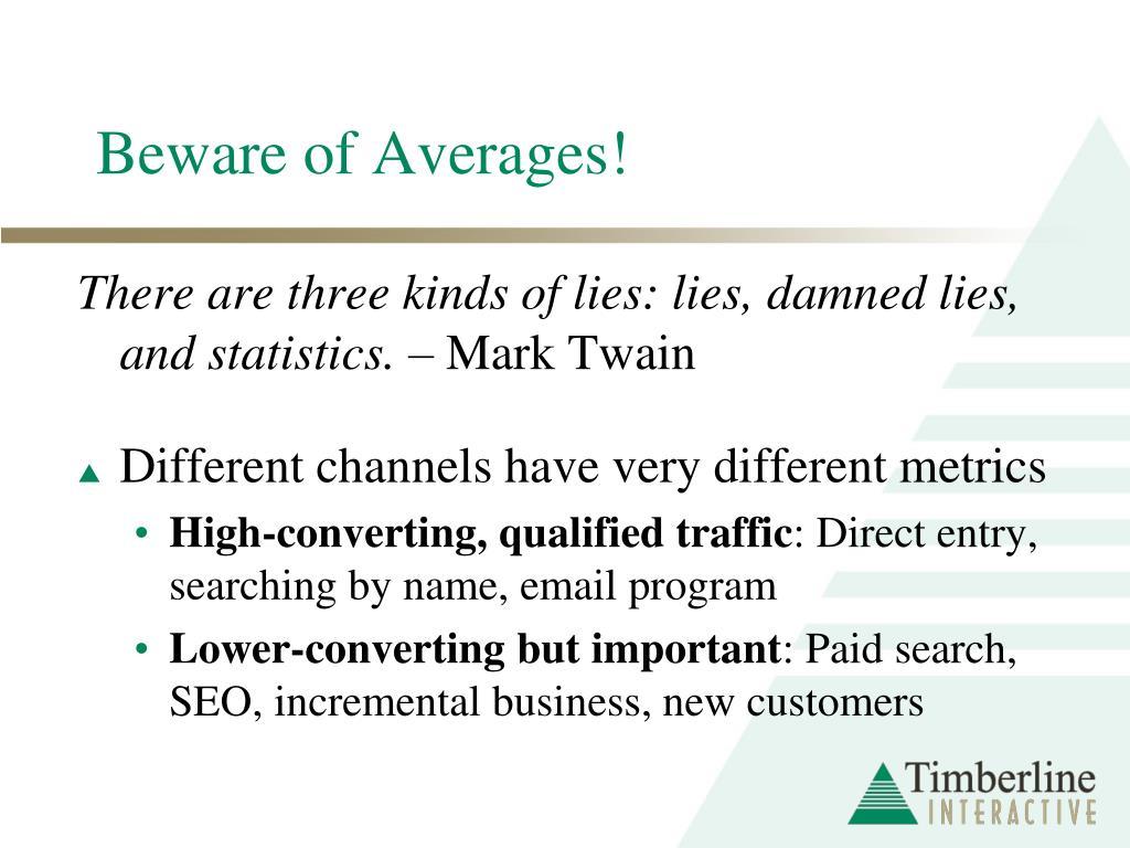 Beware of Averages!