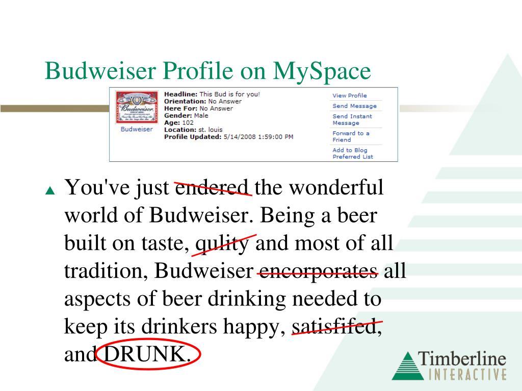 Budweiser Profile on MySpace