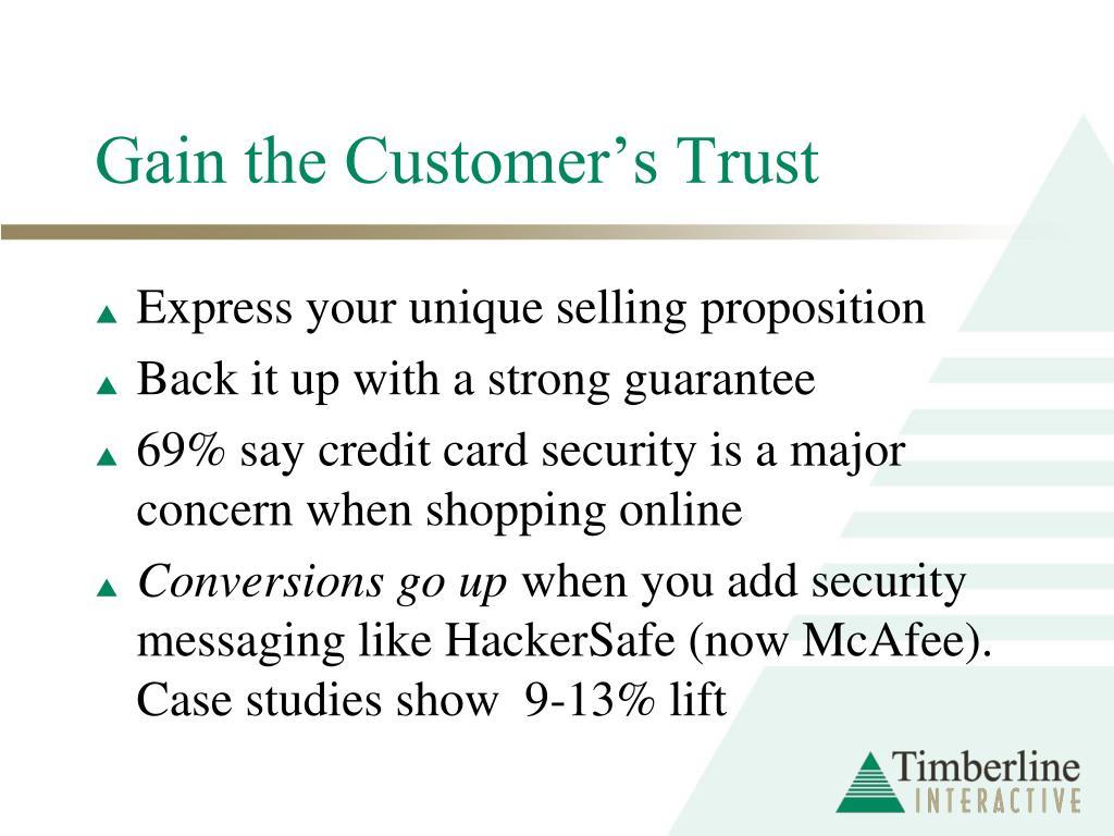 Gain the Customer's Trust