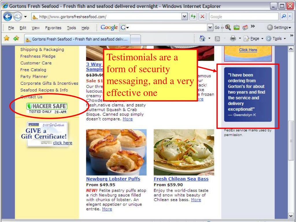 Testimonials are a form of security messaging, and a very effective one