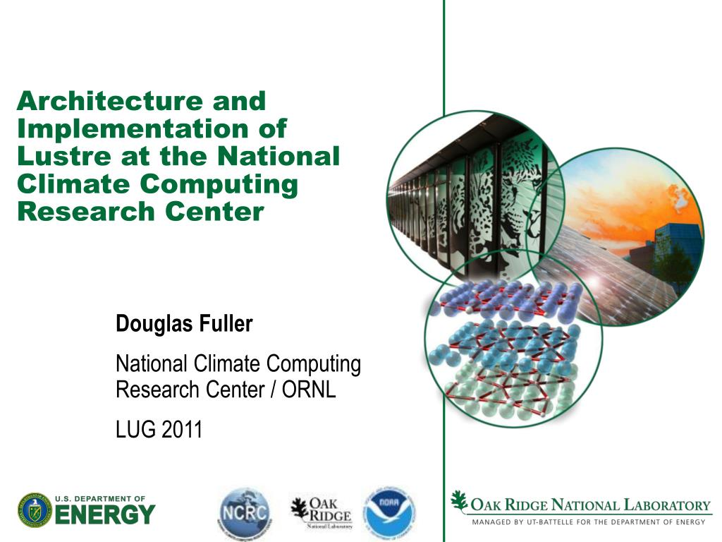 architecture and implementation of lustre at the national climate computing research center l.