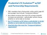 prudential ltc evolution sm w gif and partnership requirements
