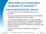 what sellers are saying about prudential ltc evolution sm26