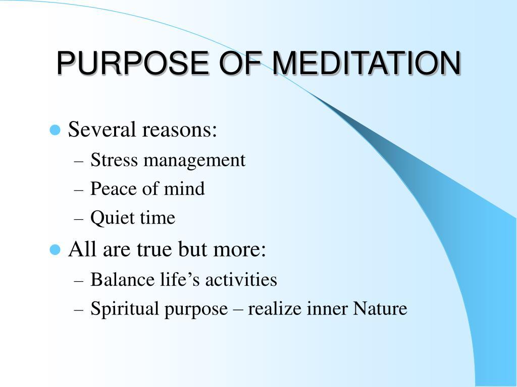 purpose of meditation l.