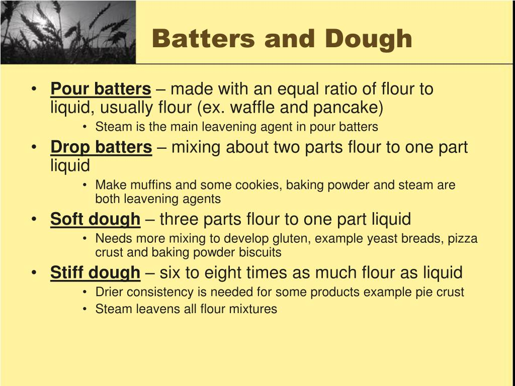 Batters and Dough