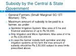subsidy by the central state government