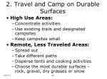 2 travel and camp on durable surfaces10