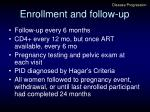 enrollment and follow up