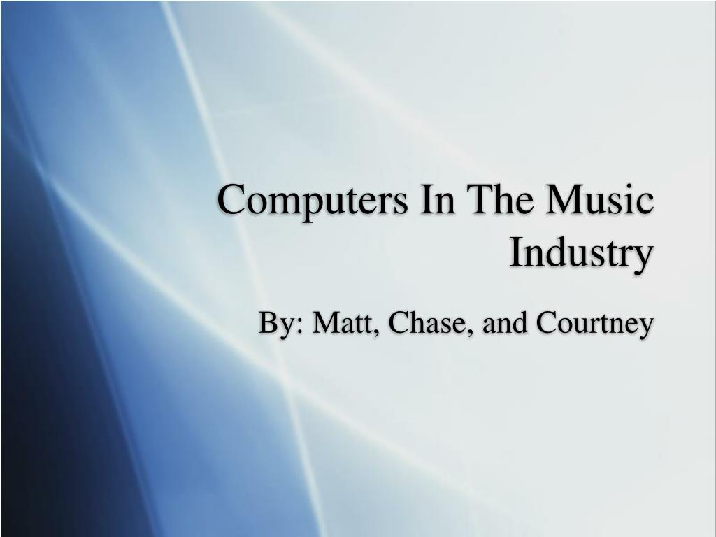 computers in the music industry l.