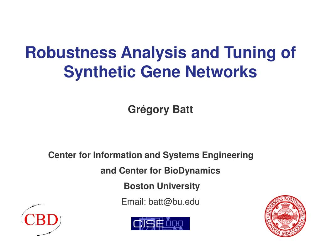 robustness analysis and tuning of synthetic gene networks l.