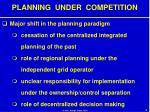 planning under competition