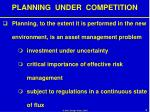 planning under competition9