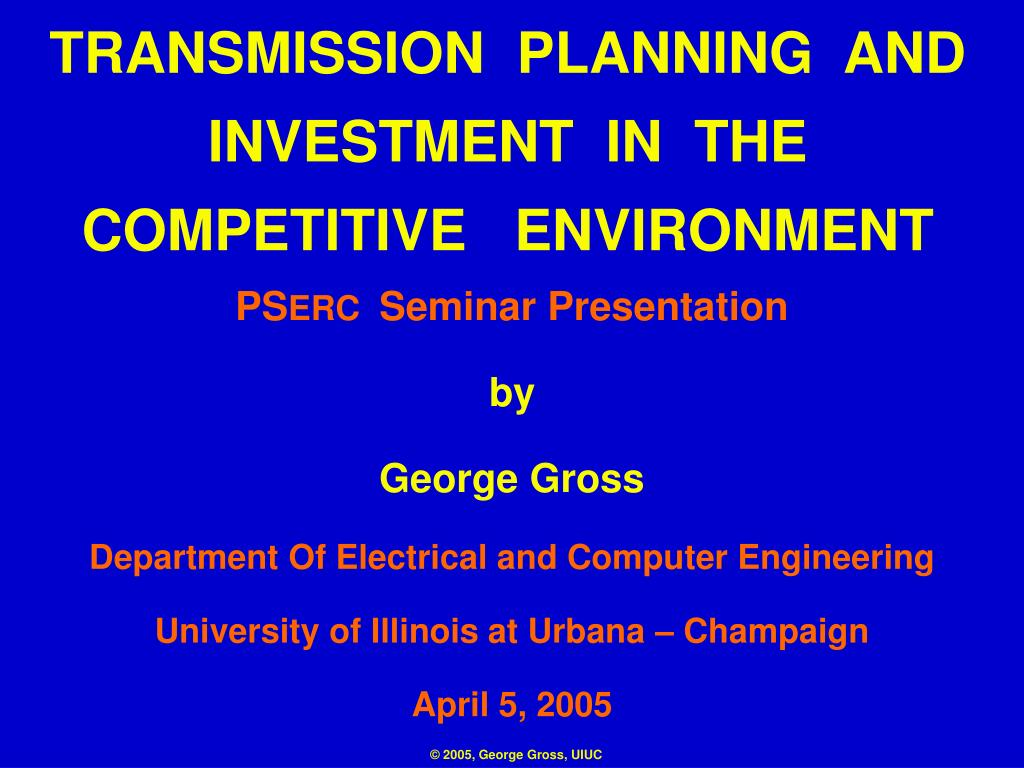 transmission planning and investment in the competitive environment l.