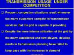 transmission usage under competition