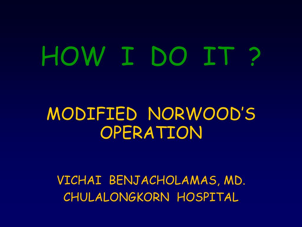 how i do it modified norwood s operation l.