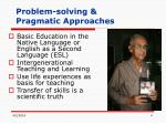 problem solving pragmatic approaches