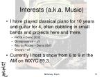 interests a k a music