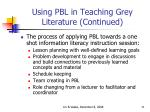 using pbl in teaching grey literature continued