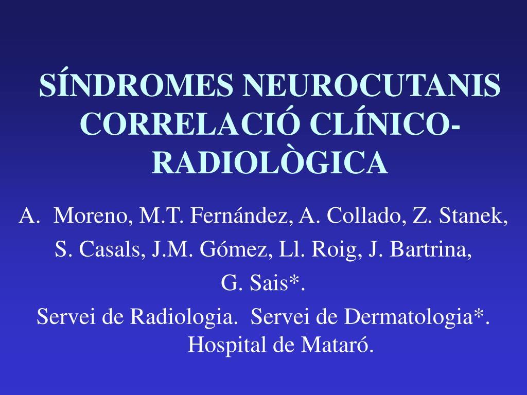 s ndromes neurocutanis correlaci cl nico radiol gica l.