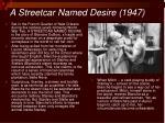 a streetcar named desire 1947