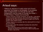 artaud says