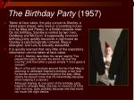 the birthday party 1957