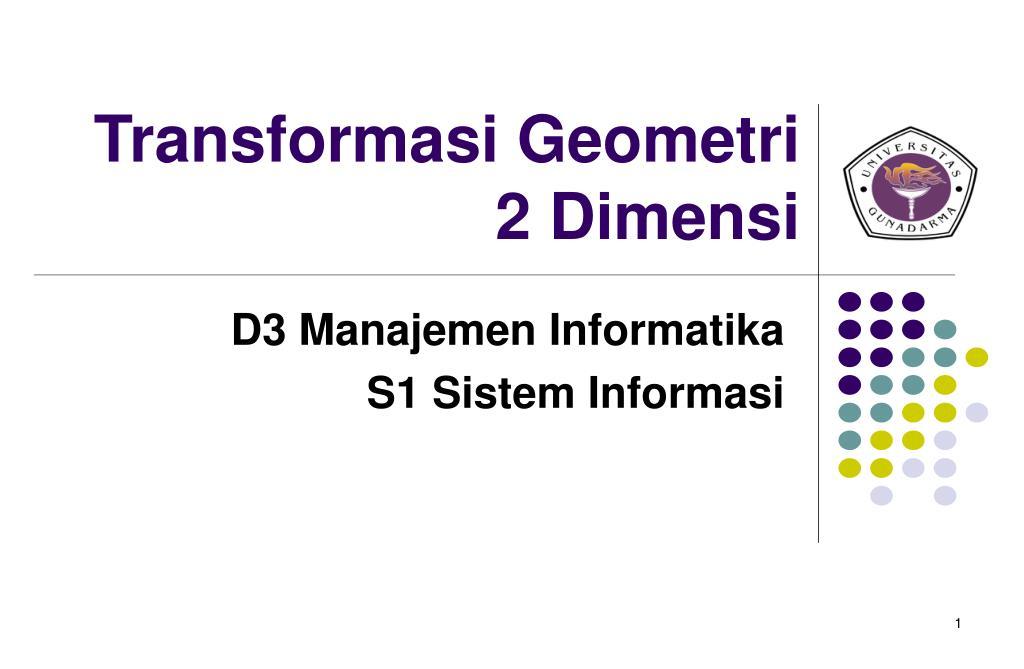 transformasi geometri 2 dimensi l.