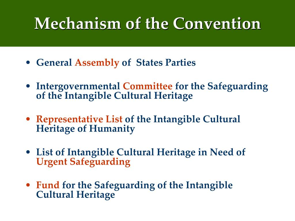 Mechanism of the Convention