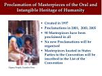 proclamation of masterpieces of the oral and intangible heritage of humanity
