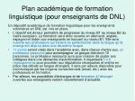 plan acad mique de formation linguistique pour enseignants de dnl